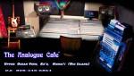 The Analogue Cafe 16x9 200 dpi v3